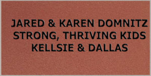 Jared & Karen Domnitz, Strong, Thriving Kids, Kellsie & Dallas
