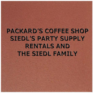 Packard's Coffee Shop, Siedl's Party Supply Rentals and the Siedl Family