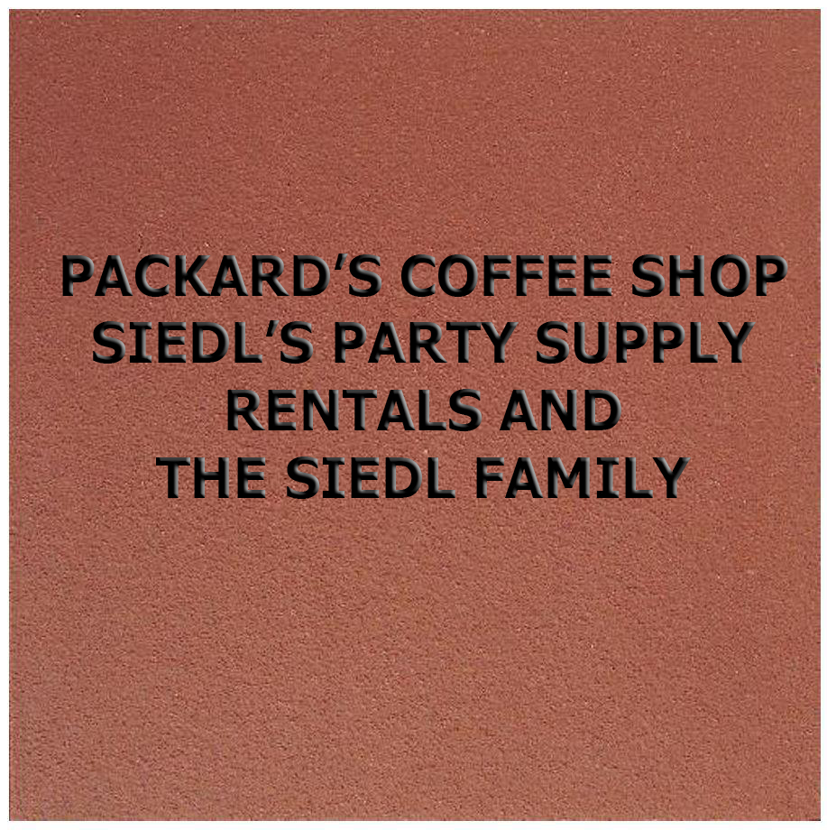 Packards Coffee Shop Siedl's Party Supply & Siedl Family