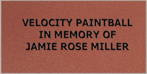 Velocity Paintball in Memory of Jamie Rose Miller