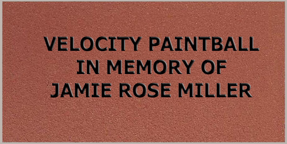 Velocity Paintbal in Memory of Jamie Rose Miller